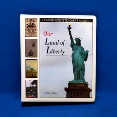 Our Land of Liberty  Comprehensive Teachers Manual